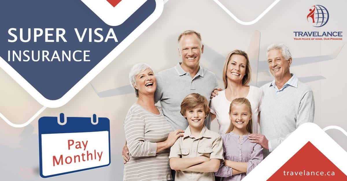 monthly super visa insurance